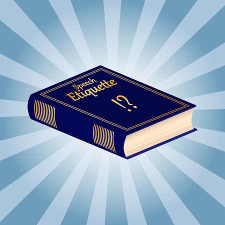 etiquette: The book of etiquette. Speech etiquette. Vector illustration.