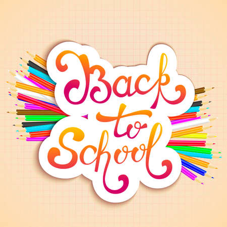 Welcome back to school background, with hand drawn lettering and realistic pencils. Vector illustration.