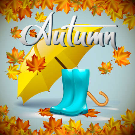 yellow umbrella: Autumn vector background with autumn leaves and yellow umbrella, rubber boots. Hand-written lettering. Typography Illustration