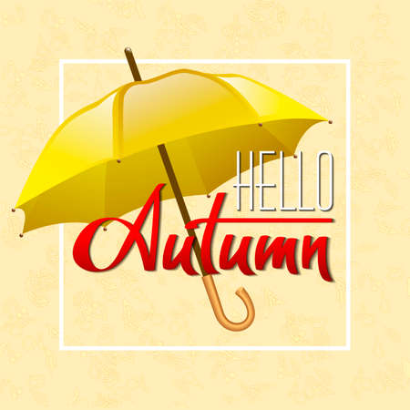 yellow umbrella: Autumn vector background with yellow umbrella in square frame. Hand-written lettering. Typography Illustration