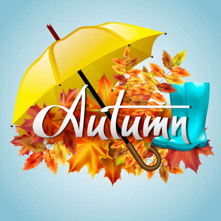 Autumn vector background with autumn leaves, yellow umbrella and rubber boots. Hand-written lettering. Typography