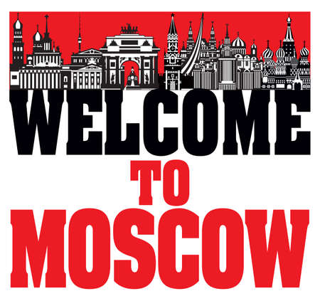 Welcome to Moscow, vector silhouette illustration of landmarks of Moscow, Russia. City skyline vector Illustration in black, red and  white colors isolated on white background.