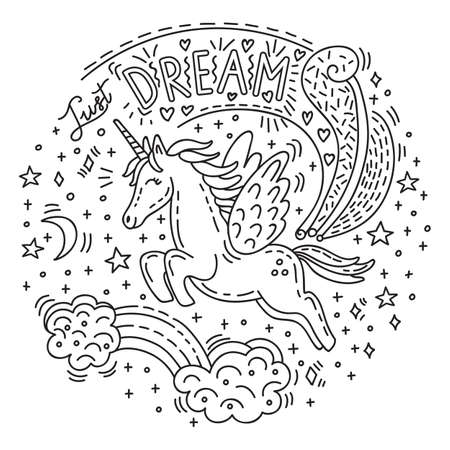 Dreaming cute flying unicorn in doodle style.Vector monochrome isolated illustration.Character and lettering Just dream.For apparel, stickers, design cushion, card, design, print, t-shirts.