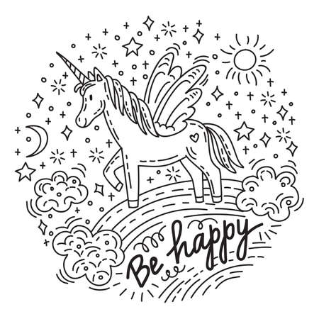 Funny cute unicorn standing on a rainbow with sun, stars. Lettering be happy. Vector humor character in doodle style. For stickers, design cushion, clock, card, design, print, t-shirts and decoration.