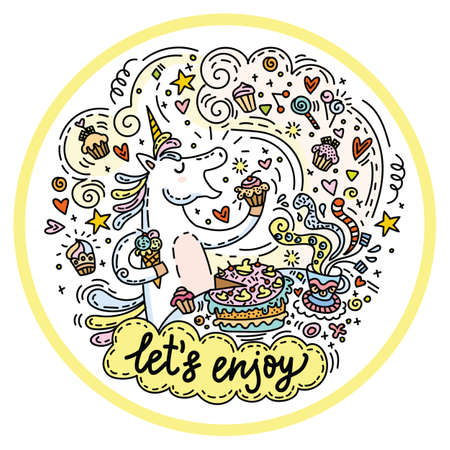 Funny cute unicorn in good mood enjoy eating a cake and candy.Colorful vector humor character in doodle style in circle composition. For stickers, design cushion, clock, card, design, print, t-shirts and decoration.