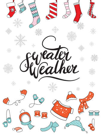 Vector Christmas illustration with socks for presents and clothes isolated on white. Lettering sweater weather. For greeting, invitation, stickers, decor, design, congratulation cards, print.