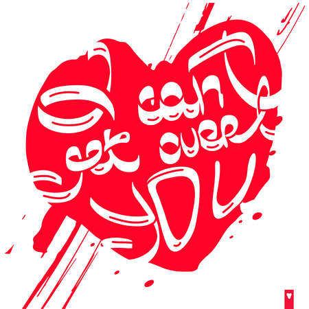 declaration: stylized heart with a declaration of love, i can not get over you Illustration
