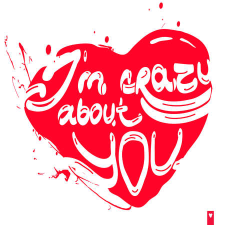 declaration: stylized heart with a declaration of love, i am crazy about you