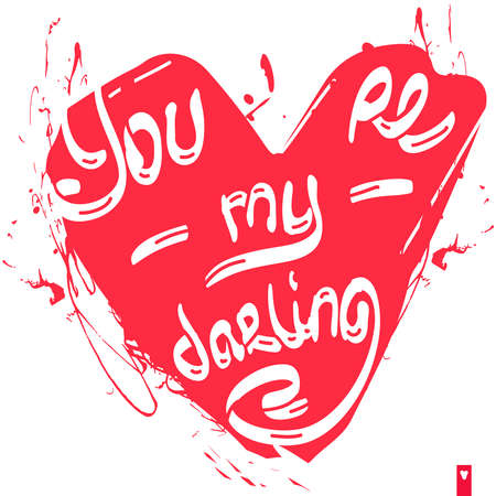 darling: stylized heart with a declaration of love, you are my darling