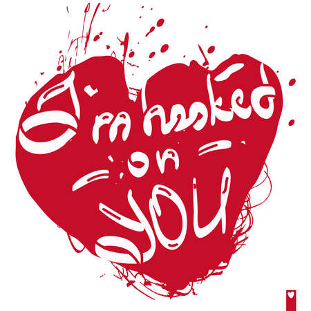 hooked: stylized heart with a declaration of love, i am hooked on you