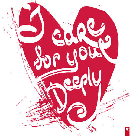 deeply: stylized heart with a declaration of love, i care for you deeply