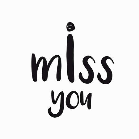 i miss you: vector card, banner lettering letters I miss you, sad face, monochrome, saying emotions, feelings, print on T-shirt.