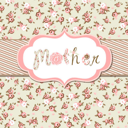 vintage: Hand drawn Vector floral frame with a word mother. Great Mothers day card  Illustration