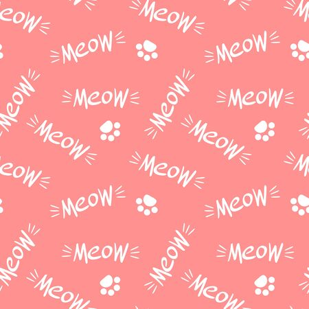 Seamless pattern with meow lettering and paws. White drawing on pink background. Vector illustration.
