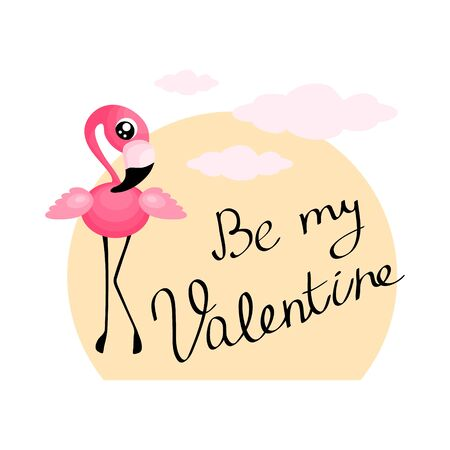 Valentines day greeting card with cute baby flamingo. Be my Valentine. Flat vector illustration.