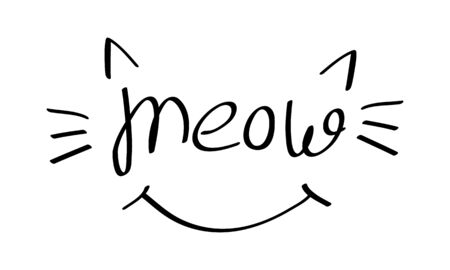 Meow lettering with cat whiskers, ears and smile. Black drawing on white background. Vector illustration.