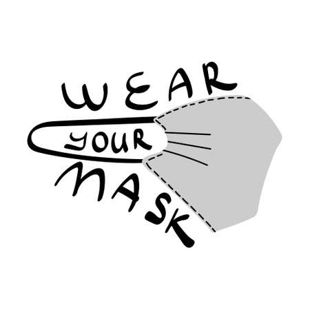 Wear your mask creative concept with lettering. Vector illustration. Vectores