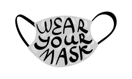 Wear your mask hand drawn concept. Gray respirator with lettering inside. Vector illustration.