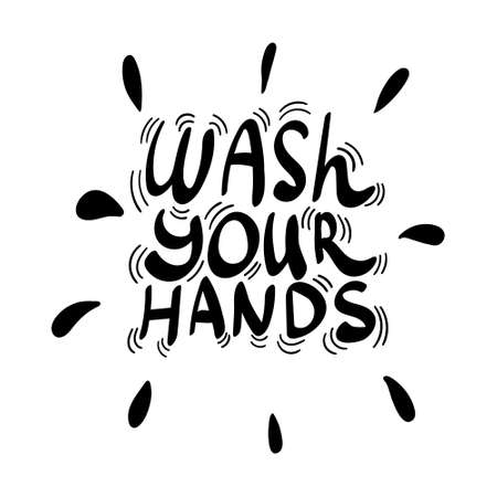 Wash your hands lettering with splashes. Vector illustration.