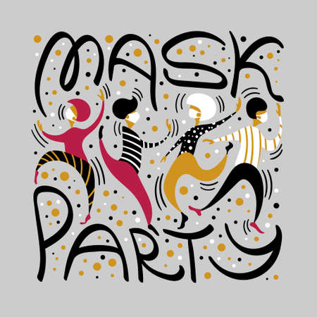 Mask party hand drawn concept. Dancing people with lettering. Pandemic vector illustration.