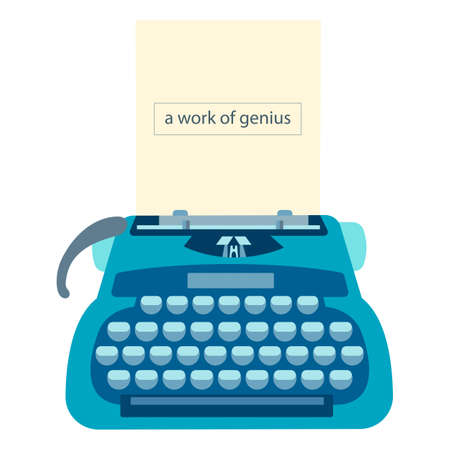 Typewriter with a sheet of paper and text A work of genius. Vector illustration.