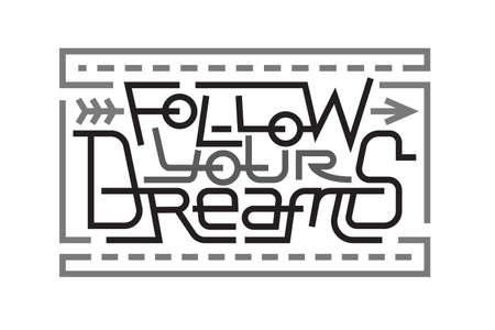 Follow your dreams lettering