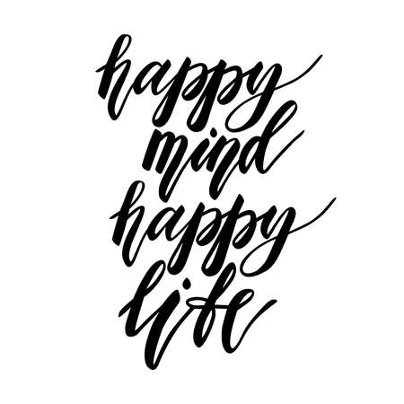 Vector lettering. Calligraphic poster with phrase - Happy mind, happy life. Hand drawn inspirational yoga quote. Vector illustration