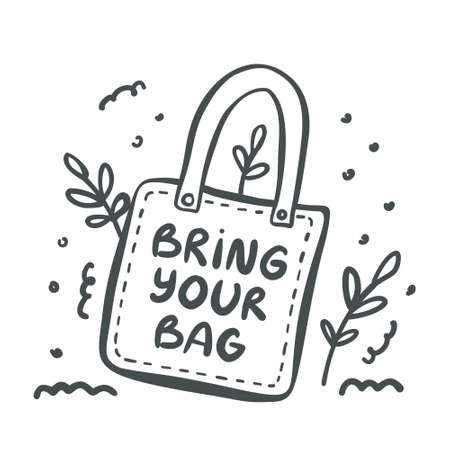 Hand drawn poster with zero waste life and lettering slogan. Bring your bag. Vector illustration Illusztráció