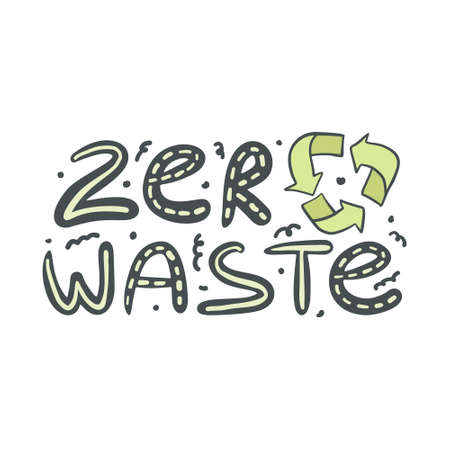 Zero waste hand drawn text with recycling sign isolated on white background. Zero landfill concept illustration in doodle style. Vector illustration