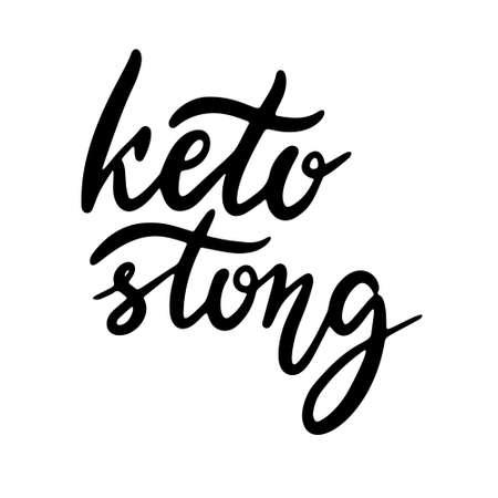 Keto lettering inscription phrase