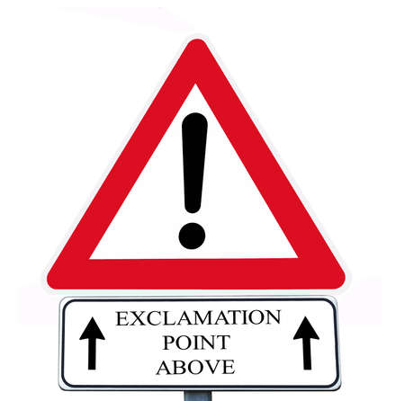 supplementary: warning sign and supplementary sign with exclamation point above writing