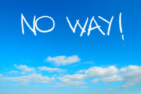 no way: no way written in the sky with contrails