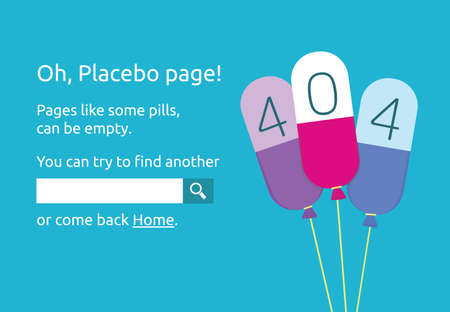 placebo: Page 404 error design. Placebo page conceptual illustration Illustration