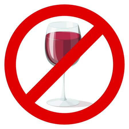 liquors: glass of red wine in a prohibition sign on a white background Illustration