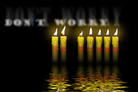 dont worry: candles and words dont worry be happy flooding in water