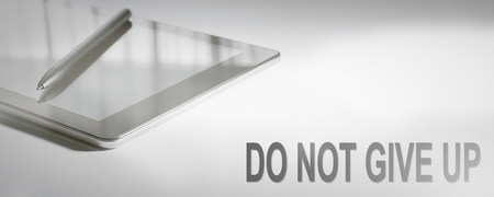DO NOT GIVE UP Business Concept Digital Technology. Graphic Concept.