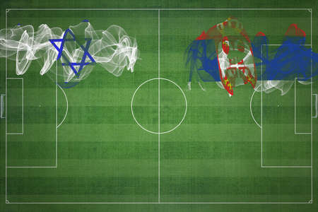Israel vs Serbia Soccer Match, national colors, national flags, soccer field, football game, Competition concept, Copy space