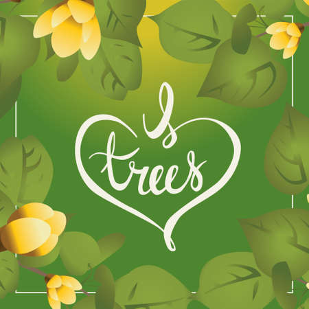 april: Postcard with calligraphy words I love trees . Design for arbor day holiday
