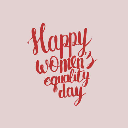 genders: Hand lettering calligraphy with words Happy Womens equality day