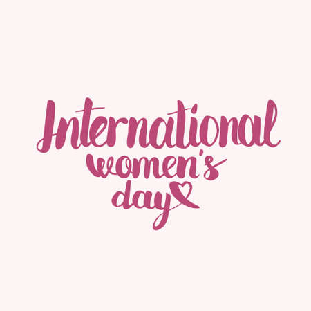 egalitarianism: Hand lettering calligraphy with words International Womens Day