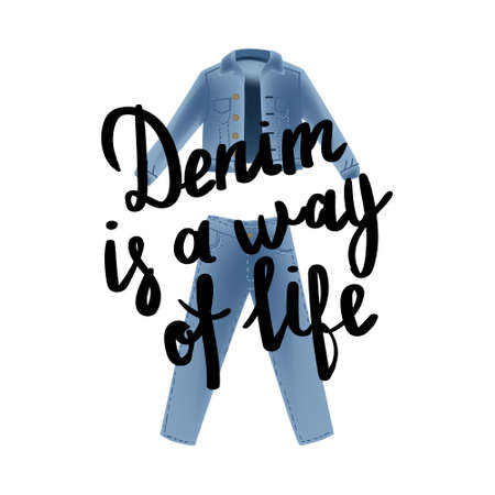 Vector realism illustration with modern jeans denim jacket and hand writing calligraphy.