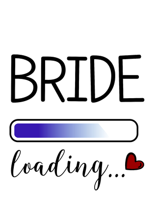 Bachelorette party template. bridal shower. print on t-shirt. loading. red heart. banner or sticker. wedding. bride