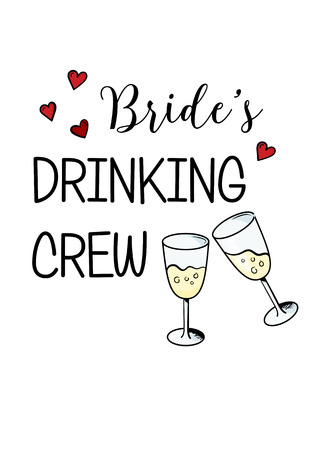 bachelorette: Bachelorette party template. bridal shower. print on t-shirt. brides drinking crew. red heart. banner or sticker. wedding. 2 glasses of champagne Illustration