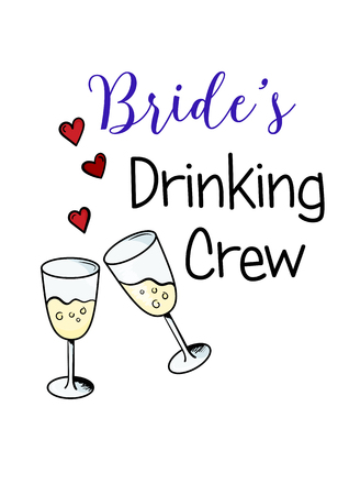 Bachelorette party template. bridal shower. print on t-shirt. brides drinking crew. red heart. banner or sticker. wedding. 2 glasses of champagne Illustration