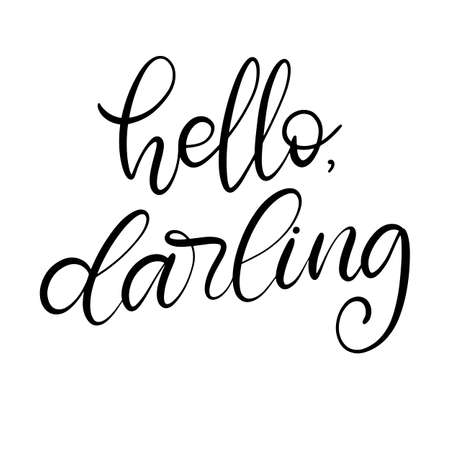Hello darling black and white lettering vector illustration with calligraphy style word. Handwritten text for fabric print,  poster, card. EPS10