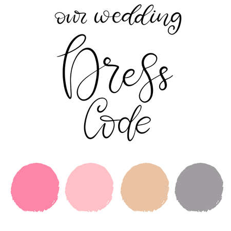 Wedding dress code color palette vector illustration with lettering. Easy to change colors samples. Template for invitation cards set. EPS10