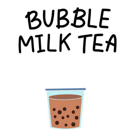 Bubble pearl milk tea. Boba refreshing mixed beverage. Vector illustration with hand lettering for catering advertisement, menu template, poster in coffee shop.