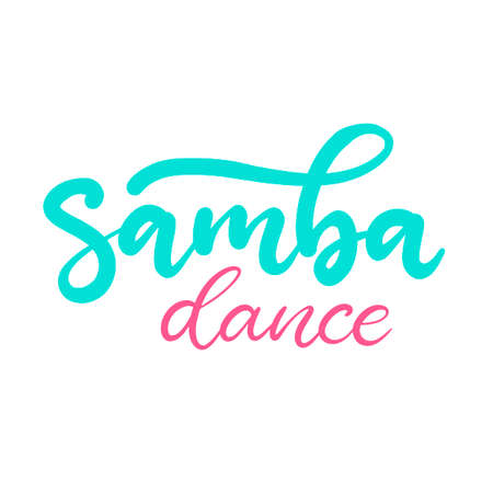 Samba dance class lettering vector illustration. Design template for banner, typography poster, logotype, carnival party invitation and card with text. Shoe with heel. Isolated sticker, sign.