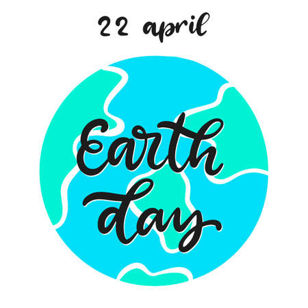 Happy Earth day vector illustration. Save the planet ecological awareness slogan. Calligraphy text with globe. 22 April. No more plastic bag.