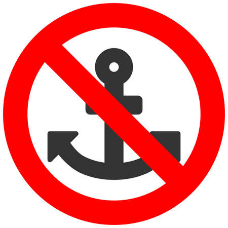 Stop or ban sign with anchor icon isolated on white background. Using anchor is prohibited vector illustration. Anchor is not allowed image. Anchors are banned.